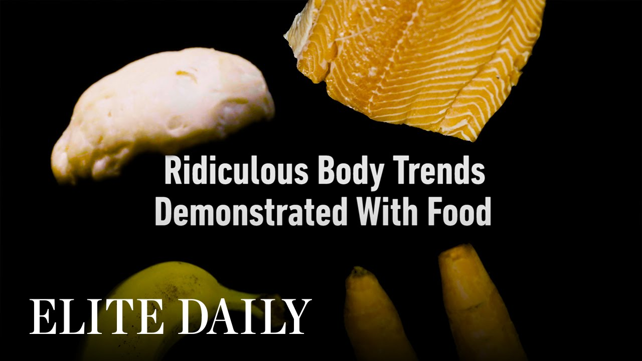 Ridiculous Body Trends Demonstrated With Food