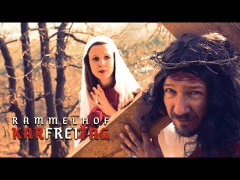 RAMMELHOF | Karfreitag (Official Video)