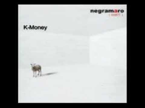 , title : 'K-money -Negramaro'