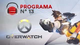 Punto.Gaming! TV S04E13 en VIVO | Especial Overwatch