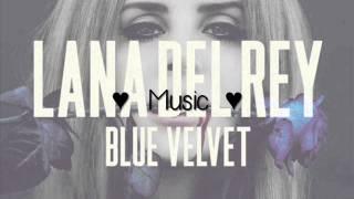 Blue Velvet - Lana Del Rey - Lyrics (Cover)