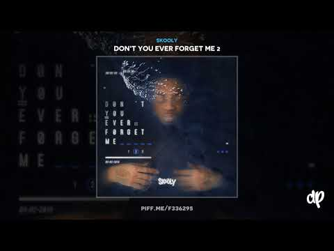 Skooly - Racist [Don't You Ever Forget Me 2]