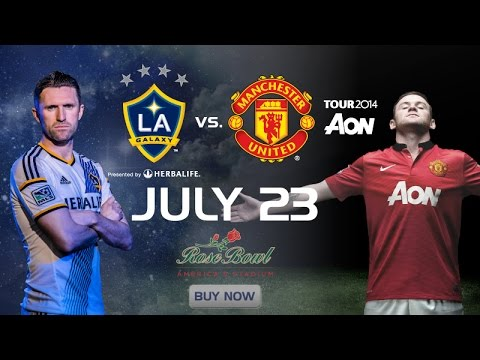 Video: LA Galaxy vs Manchester United | PREVIEW