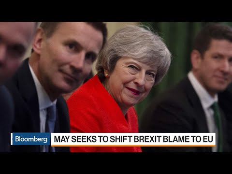 May Seeks to Shift Brexit Blame to EU