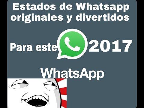 Status bonitos para Whatsapp - Estados De Whatsapp Originales Y Divertidos Para Felicitar Este 2017