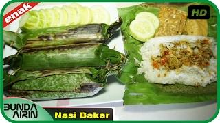 Video Cara Membuat Nasi Bakar Resep Masakan Rumahan Indonesia Mudah Simpel Recipes Indonesia Bunda Airin MP3, 3GP, MP4, WEBM, AVI, FLV Mei 2019