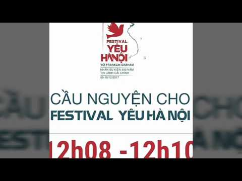 Cầu nguyện cho Festival Yêu Hà Nội