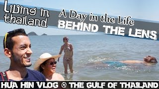 Hua Sai Thailand  city pictures gallery : HUA HIN BEACH, GULF OF THAILAND VLOG - LIVING IN THAILAND-(ADITL EP49)