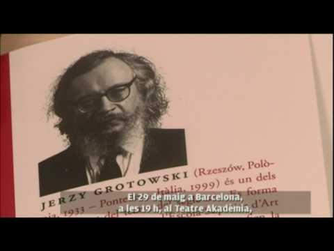 'Info Polonès' es fa ressó de 'Teatre i més enllà', de Jerzy Grotowski