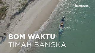 Download Video Bom Waktu Timah Bangka | Special Content MP3 3GP MP4
