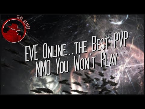 EVE Online...the Best PVP MMO You Won't Play