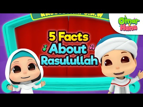 Mawlid Special | 5 Facts About Rasulullah | Omar & Hana Islamic Cartoons for Kids