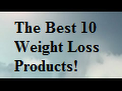 The Top 10 Weight Loss Products
