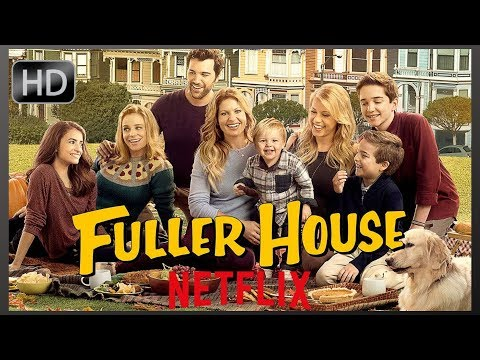 Fuller House Season 5 - Offical Trailer Netflix