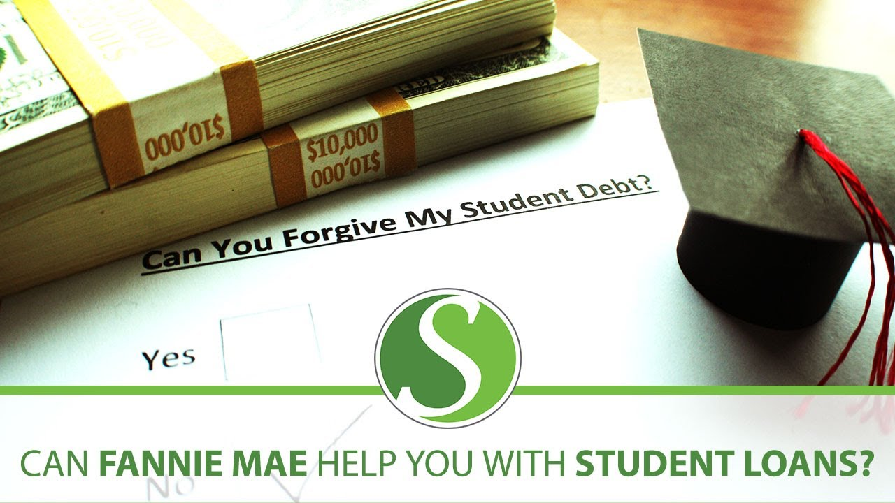 How Do Fannie Mae's Recent Changes Affect Those With Student Debt?