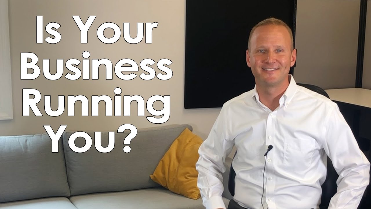 Is Your Business Running You?