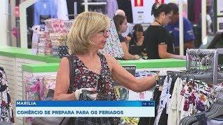 Comerciantes de Marília se preparam para os feriados de 2019