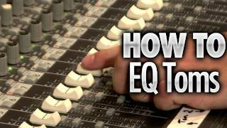 Video How To EQ Toms - Drum Lessons MP3, 3GP, MP4, WEBM, AVI, FLV Juli 2018