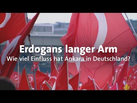 Der lange Arm von Ankara - So nimmt die türkische Regierung Einfluss in Deutschland
