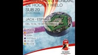 Jaca Spain  City pictures : ICE HOCKEY U20 WORLD CHAMPIONSHIP - JACA SPAIN - SERBIA