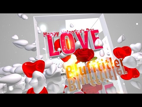 Blufftitler   Templates LOVE 2016:  CUSTOMIZABLE INTRO VIDEO |            | created with BluffTitlersriblessydaniel@gmail.comwww.facebook.com/dani.daniel.94064