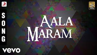 Song Name - Aala MaramMovie - KarnaSinger - VidyasagarMusic - VidyasagarLyrics - VairamuthuDirector - SelvaStarring - Arjun, Ranjitha, VineethaProducer - V. RameshStudio - Vijaya Madhavi CombinesMusic Label - Sony Music Entertainment India Pvt. Ltd.© 2017 Sony Music Entertainment India Pvt. Ltd.Subscribe:Vevo - http://www.youtube.com/user/sonymusicsouthvevo?sub_confirmation=1Like us:Facebook: https://www.facebook.com/SonyMusicSouthFollow us:Twitter: https://twitter.com/SonyMusicSouthG+: https://plus.google.com/+SonyMusicIndiahttp://vevo.ly/BOKFa3