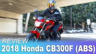 5. 2018 Honda CB300F ABS |  Honda Motorcycles