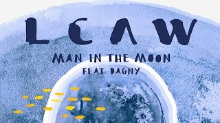 LCAW - Man In The Moon feat. Dagny (KDA Remix) [Cover Art] Video