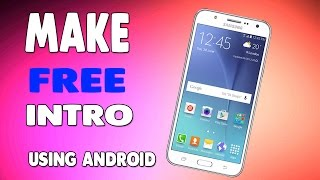 How To Make an intro Using Android !! For Youtube Videos Urdu ...