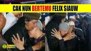 Detik-detik Pertemuan Cak Nun dan Ust Felix Siauw | Sungguh Mengharukan!!