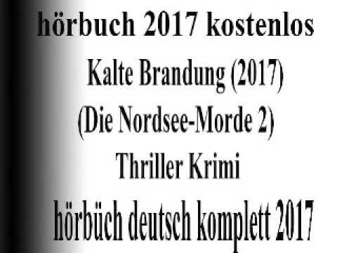gratis hörbuch thriller 2017 deutsch komplett   Nordsee  lange Schlacht 2017