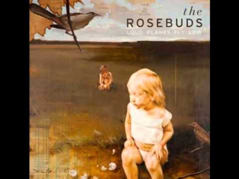 The Rosebuds - Woods lyrics