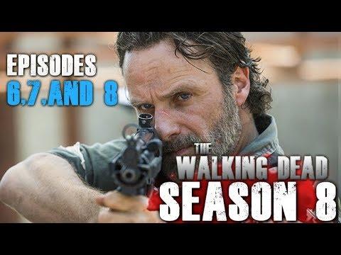 The Walking Dead Season 8 - Episodes 6, 7, and 8 Descriptions!