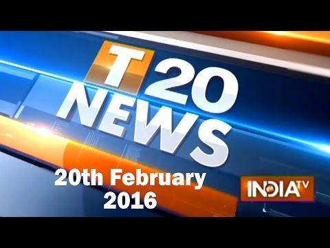 India TV News: T 20 News | February 20, 2016 - Part 2
