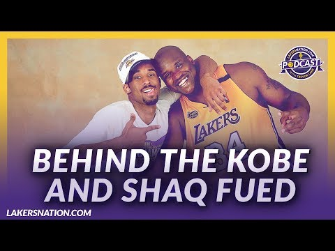 Video: Lakers Nation Podcasts: Behind The Kobe And Shaq Fued