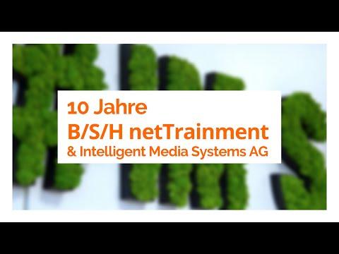 Jubiläum: 10 Jahre B/S/H netTrainment und Intelligent Media Systems AG