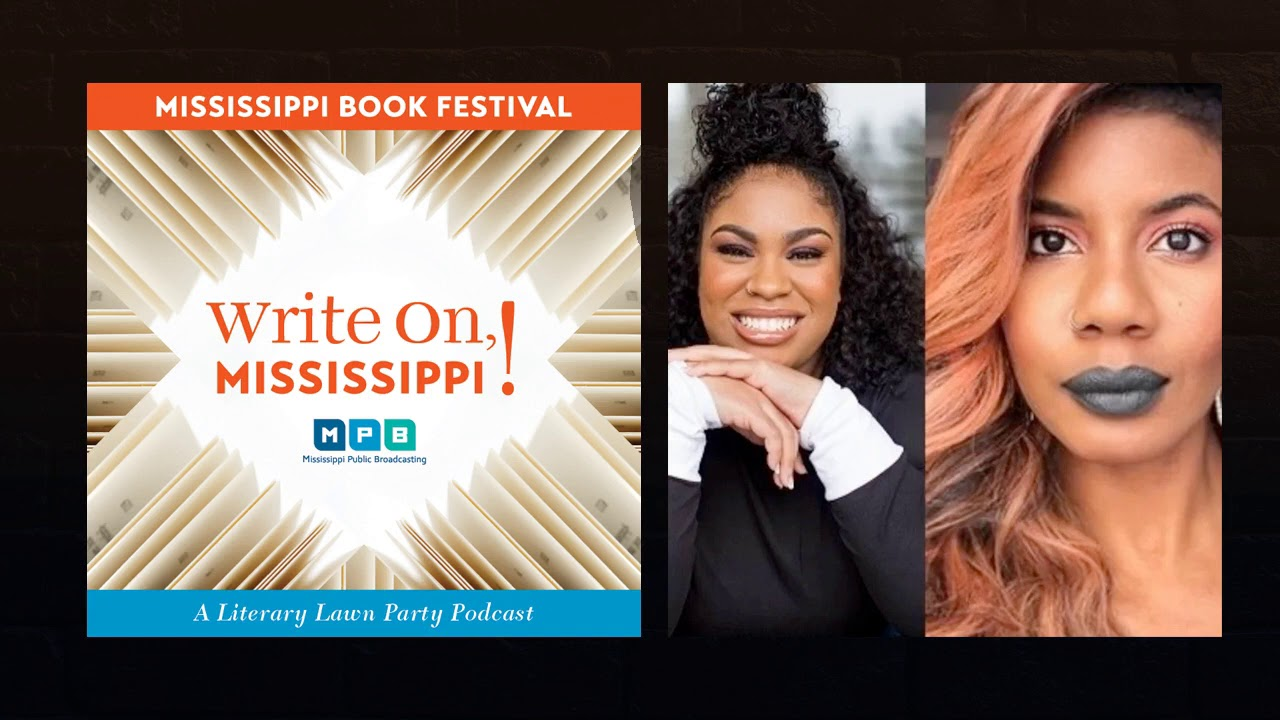 Write On, Mississippi: Season 3. Chapter 6: Angie Thomas and Nic Stone