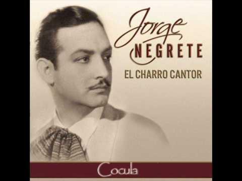 Jorge Negrete - Cocula