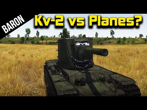 Planes - War Thunder Patch 1.43 - Kv-2 Shooting Down Planes! ○Download War Thunder for Free: http://bit.ly/1kxmzmc Phly: https://www.youtube.com/user/PhlyDaily War Thunder Patch 1.43 Dev Server...