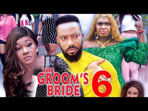 THE GROOMS BRIDE SEASON 6 - Fredrick Leonard New Movie 2021 Latest Nigerian Nollywood Movie