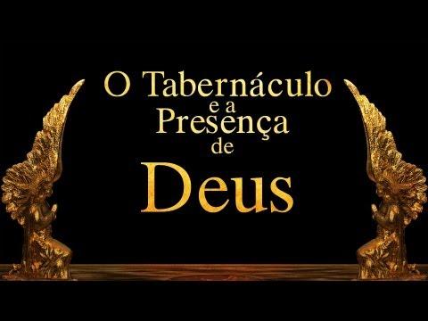 O Tabernáculo e a Presença de Deus - Paulo Junior