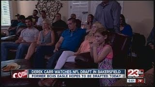 Derek Carr watches NFL draft in Bakersfield