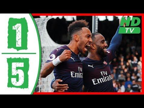 Arsenal vs Fulham Highlight & goals 7/10/2018