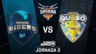 SUPERLIGA ORANGE - MOVISTAR RIDERS VS TEAM QUESO - Jornada 3 - #SuperligaOrangeCR3