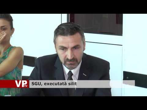 SGU, executată silit