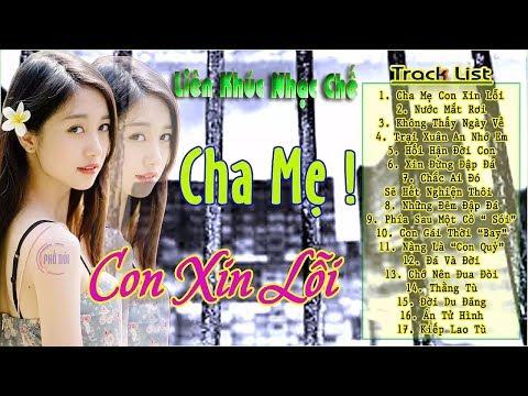 Liên Khúc Nhạc Chế Remix | Lk Cha Mẹ ! Con Xin Lỗi | Nhóm Phố Núi - Thời lượng: 1:01:00.