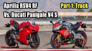 2. 2018 Aprilia RSV4 RF  Vs. Ducati Panigale V4 S – Part 1: Track