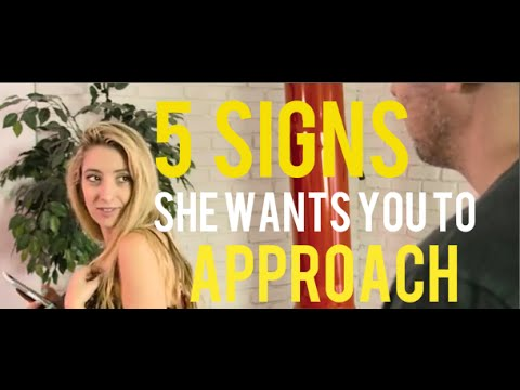 5 Keys Signs She Wants To Be Approached (видео)