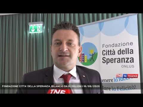 FONDAZIONE CITTA' DELLA SPERANZA, BILANCIO DA 9,1 MILIONI | 19/09/2020
