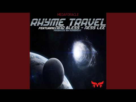 Rhyme Travel (feat. Nino Bless & Ness Lee)